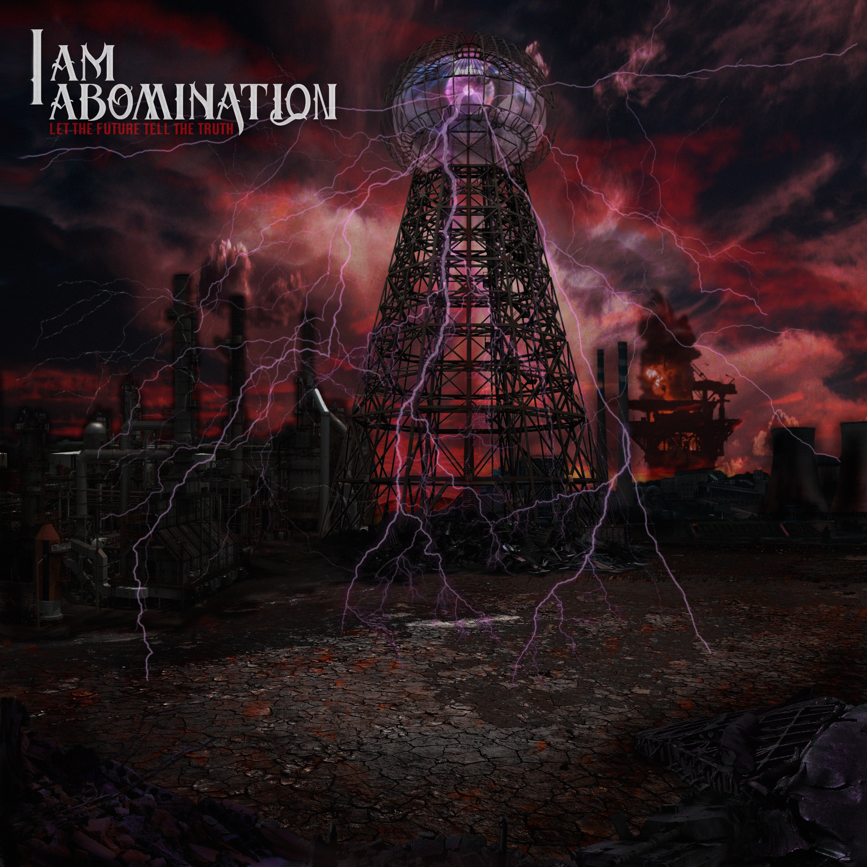 I Am Abomination - Let the Future Tell the Truth (2012)
