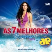 As 7 Melhores Summer 2013 Jovem Pan (Ibiza Radio Dance House Top Hits), Vol. 2