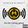 will.i.am - Scream & Shout (feat. Britney Spears) artwork