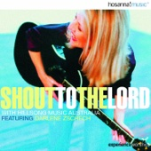 Hillsong - Shout To the Lord (feat. Darlene Zschech) artwork
