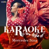 Karaoke - In the Style of Mercedes Sosa
