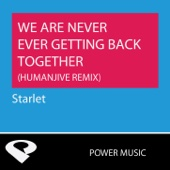 We Are Never Ever Getting Back Together (HumanJive Extended Remix)