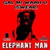 Gal Mi Waah U (Swear) - Single ジャケット写真