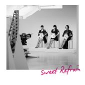 Sweet Refrain - EP