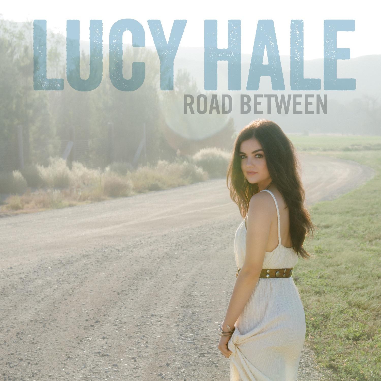 Lucy Hale Road Between Скачать Альбом