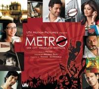 Life In a Metro (Original Motion Picture Soundtrack) - Pritam & Soham