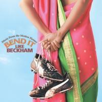 Bend It Like Beckham - Official Soundtrack