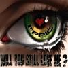 Will You Still Love Me (feat. Black Prez & Jeff Hendrick) - Single, Eppic