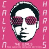 The Girls (Groove Armada Remixes) - EP, Calvin Harris