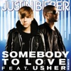 Somebody to Love (Remix) [feat. Usher] - Single, Justin Bieber