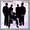It Don't Mean A Thing (If It Ain't Got That Swing) - Max Roach Quintet