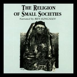 The Religion of Small Societies (Unabridged) - Professor Ninian Smart mp3 listen download