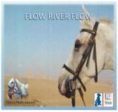 Flow River Flow - Single