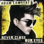 Never Close Our Eyes - Single