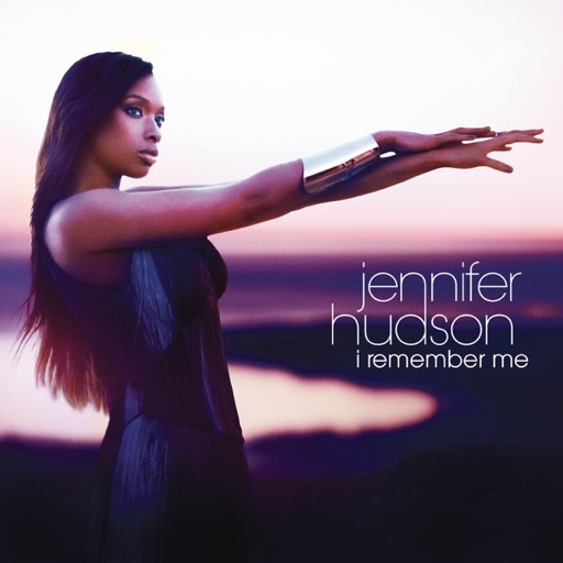 Everybody Needs Love - Jennifer Hudson