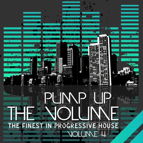 Pump Up the Volume - the Finest in Progressive House Vol 4 Various Artists CD cover