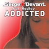 Addicted - Serge Devant