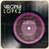 El Show de Virginia López, Virginia Lopez