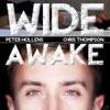 Wide Awake - Single, Peter Hollens & Chris Thompson
