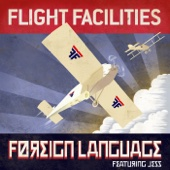 Flight Facilities - Foreign Language (feat. Jess) artwork