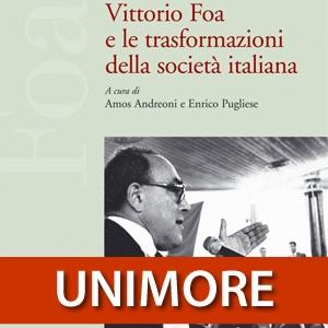 Vittorio Foa e le trasformazioni della societa italiana [Video]