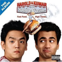 Harold and Kumar go to White Castle - Official Soundtrack