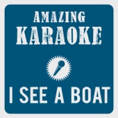 I See a Boat On the River (Karaoke Version) [Originally Performed By Boney M.]