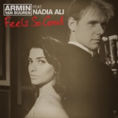 Feels So Good (feat. Nadia Ali) - Single