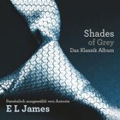 Fifty Shades of Grey: Das klassik Album