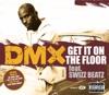 Get It On the Floor - EP, DMX