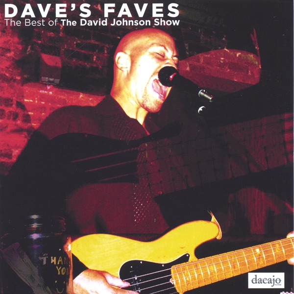 dave s faves the best of the david johnson show by david