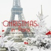Christmas in Paris (Chilled Tunes For Relaxed X-Mas Days)
