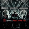 Destroid 1 Raise Your Fist
