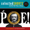 Edgar Allan Poe - Selected Shorts: POE! artwork