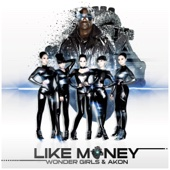 Like Money (feat. Akon)