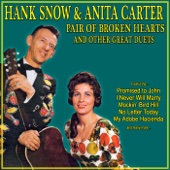 Hank Snow and Anita Carter - Pair of Broken Hearts and Other Great Duets