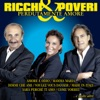 Perdutamente amore, Ricchi & Poveri