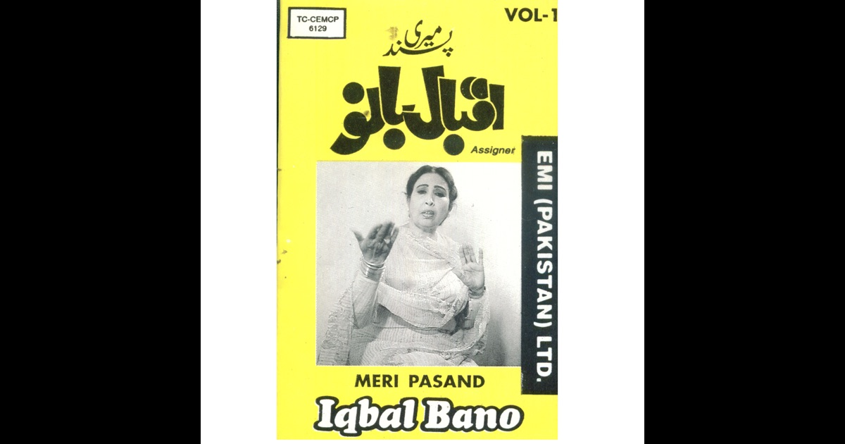 Iqbal bano meri pasand vol 1 by iqbal bano on apple music for Bano re bano song