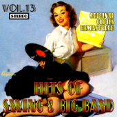 Hits of Swing & Big Band, Vol. 13 (Oldies Remastered)
