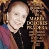 Los Grandes Exitos de: Maria Dolores Pradera, María Dolores Pradera
