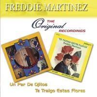 Te Traigo Estas Flores - Freddie Martinez