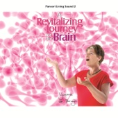 A Revitalizing Journey for the Brain