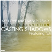 Casting Shadows / My Love (feat. Tali) - Single cover art