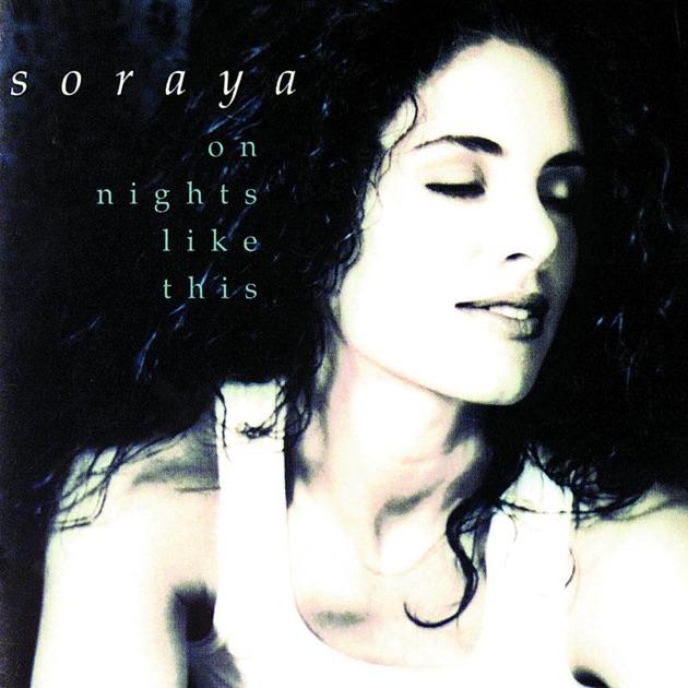 On Nights Like This by Soraya