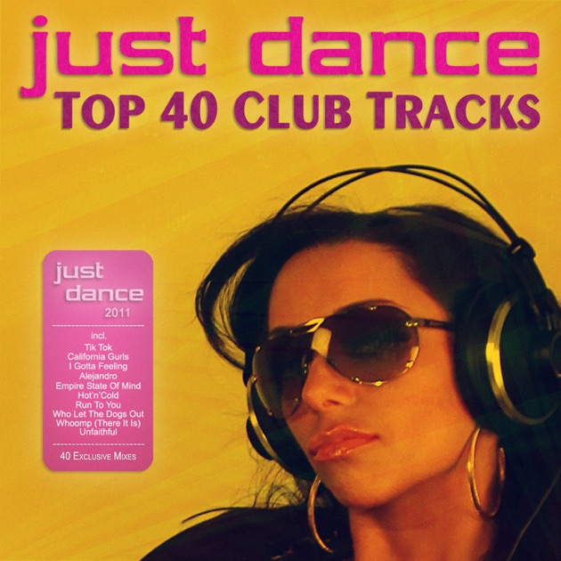 Just dance 2011 top 40 club electro house tracks by for Best 90s house tracks