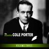The Essential Cole Porter Vol 3, Cole Porter