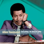 Various Artists - Allen Toussaint - Everything I Do Gonh Be Funky  artwork