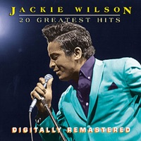20 Greatest Hits (Remastered) - Jackie Wilson
