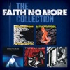 The Faith No More Collection, Faith No More