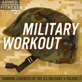 Military Workout: Running Cadences of the U.S. Military, Vol. 2